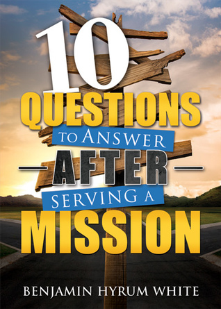 Descarga gratuita de Ebook para tableta Android 10 Questions to Answer after Serving a Mission