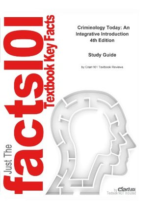 e-Study Guide for: Criminology Today: An Integrative Introduction by Schmalleger, ISBN 9780131702103