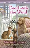 Dead with the Wind (Southern Ladies Mystery, #2)