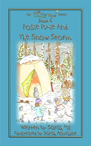Posie Pixie and the Snowstorm (Whimsy Wood, #6)