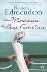 Uma Menina de Boas Famílias by Elizabeth Edmondson