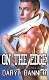 On The Edge (The Brazen Boys, #2)