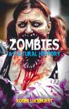 Zombies: A Cultur...