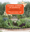 Kitchen Gardens of Australia: Eighteen Productive Gardens for Inpsiration and Practical Advice