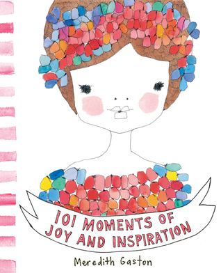 101 Moments of Joy and Inspiration por Meredith Gaston 978-1921383526 FB2 iBook EPUB