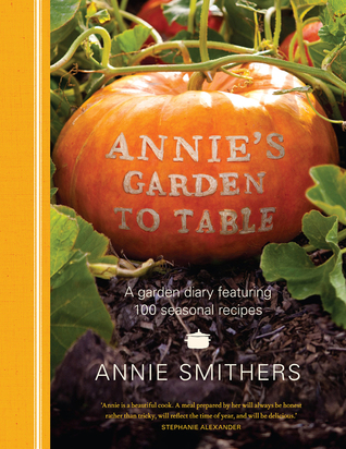 Annie's Garden to Table