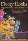 Flooty Hobbs and the Jiggling Jolly Gollywobber
