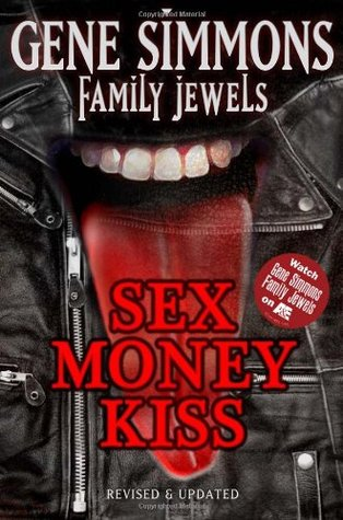 Sex Money Kiss by Gene Simmons