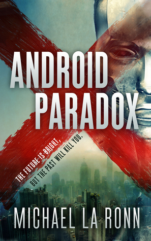 Android Paradox (Android X #1)