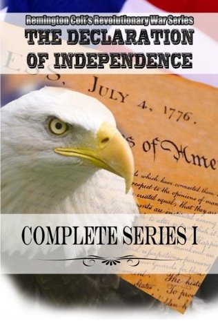 The Declaration of Independence -Complete Series I
