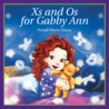 Xs and Os for Gabby Ann