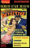 Bullet from Nowhere, A Comet Passes, Cooked!, Million Buck Snatch (Illustrated): Dan Turner Hollywood Detective Vol. 1