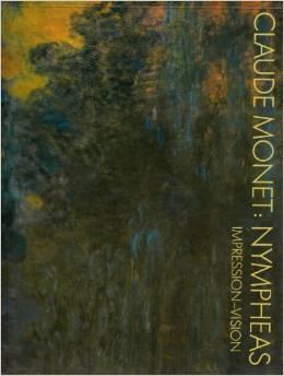 Claude Monet, Nympheas: Impression, Vision