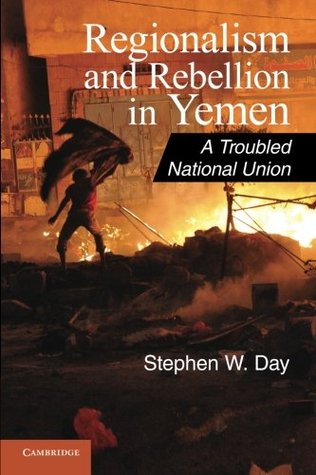 regionalism-and-rebellion-in-yemen-a-troubled-national-union