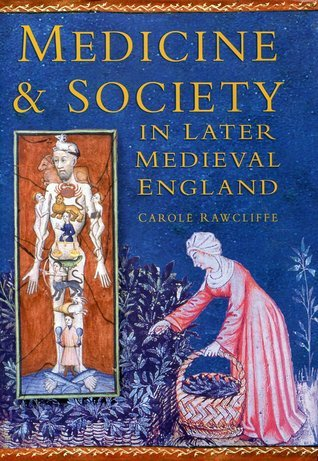 Medicine & Society in Later Medieval England