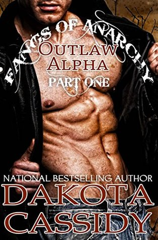 Outlaw Alpha: Bound (Part 1) (Fangs of Anarchy #2, Part #1)