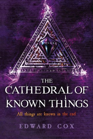 The Cathedral of Known Things (The Relic Guild, #2)