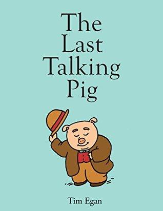 The Last Talking Pig