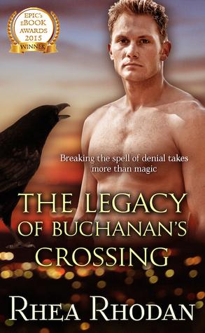 The Legacy of Buchanan's Crossing by Rhea Rhodan