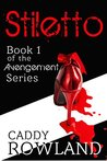 Stiletto (The Avengement #1)