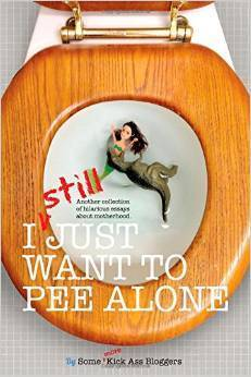I Still Just Want to Pee Alone