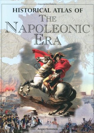 Historical Atlas of the Napoleonic Era