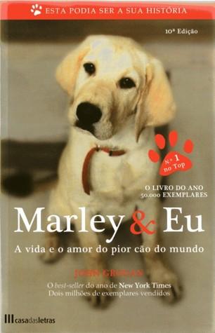 Marley & Eu by John Grogan
