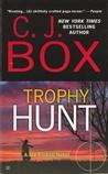 Trophy Hunt (Joe Pickett, #4)