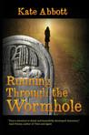 Running Through the Wormhole