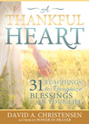 A Thankful Heart: 31 Teachings to Recognize Blessings in Your Life
