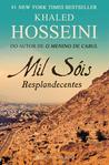 Mil Sóis Resplandecentes by Khaled Hosseini