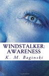 Windstalker: Awareness