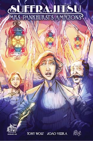 Suffrajitsu: Mrs. Pankhurst's Amazons