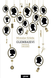 Glembajevi: proza, drame