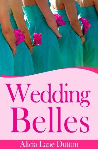 Wedding Belles: an eshort ebook