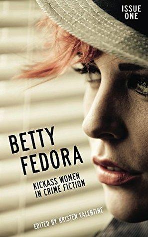 Betty Fedora Issue One