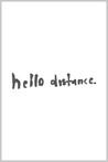 hello distance