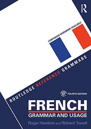 French Grammar and Usage (English and French Edition)