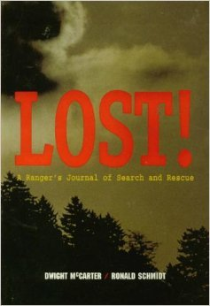 Lost!: A Ranger's Journal of Search and Rescue