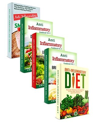 Anti-Inflammatory Diet Cookbook: Scrumptious Breakfast, Lunch, Dinner And Smoothie Recipes