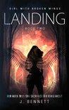 Landing (Girl With Broken Wings, #2)