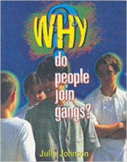 Why Do People Join Gangs?