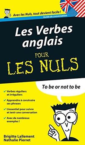 Verbes anglais - Guide de conversation Pour les Nuls