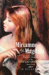 Miriamne the Magdala by J.B.  Richards