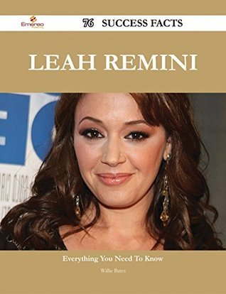 Leah Remini 76 Success Facts: Everything You Need to Know about Leah Remini