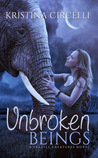 Unbroken Beings