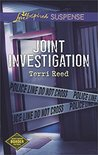 Joint Investigation by Terri Reed