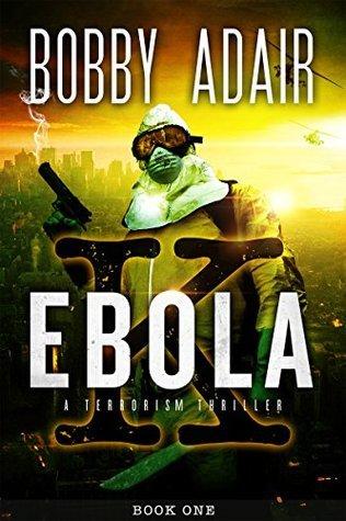 Ebola K (The Ebola K Trilogy, #1)