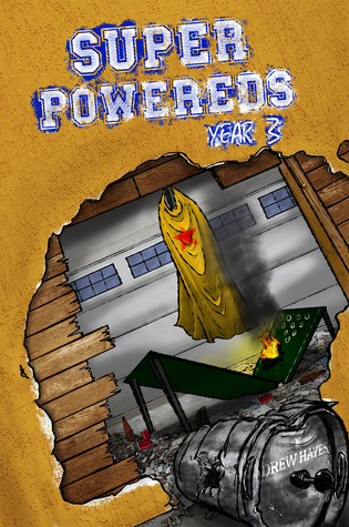 Super Powereds: Year 3 (Super Powereds, #3)