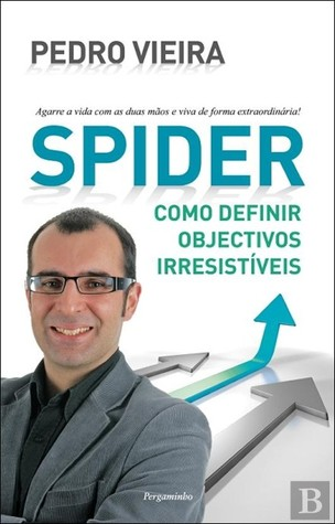 Spider: Como Definir Objectivos Irresistíveis